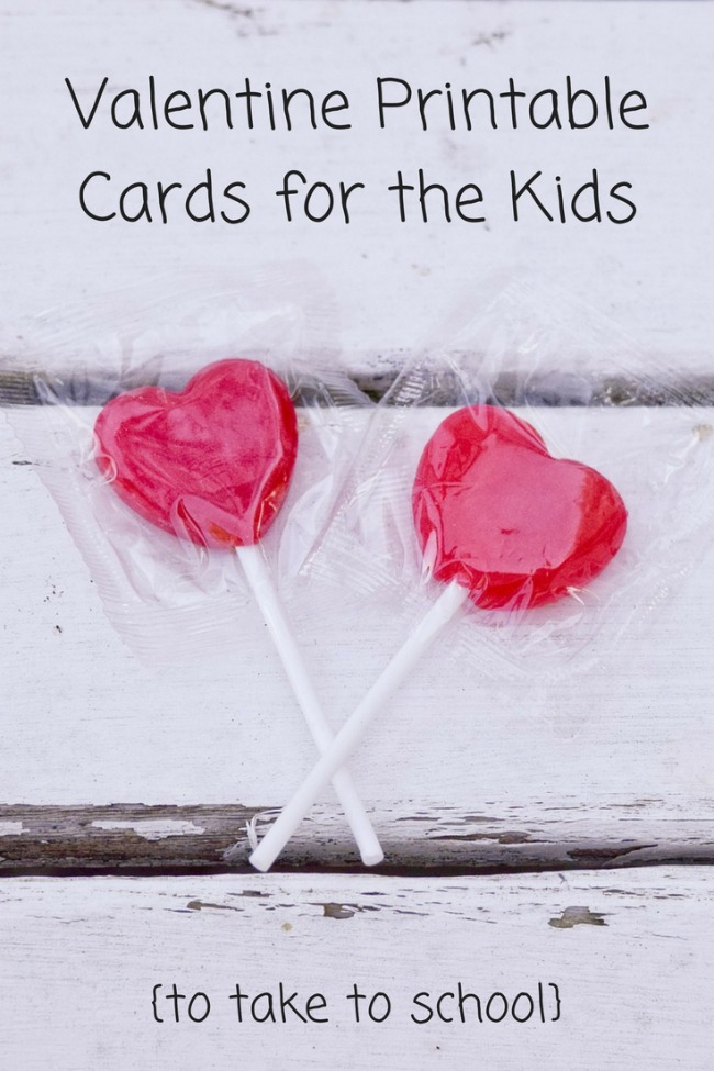 Valentine Printable Cards for the Kids