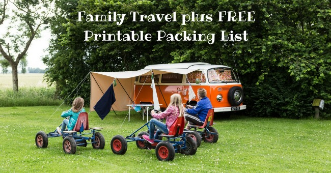 Family Travel plus FREE Printable Packing List