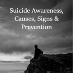 Suicide Awareness, Causes, Signs & Prevention