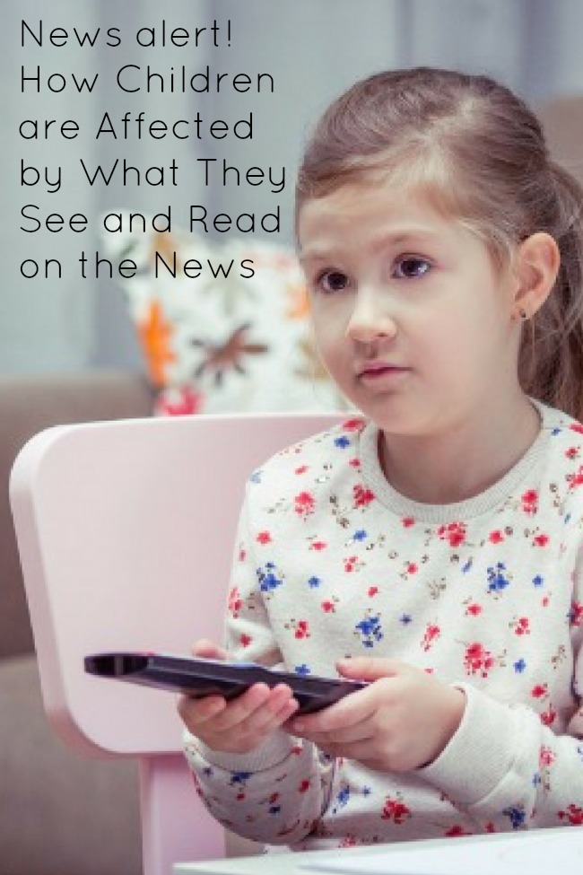 News alert! How Children are Affected by What They See and Read on the News