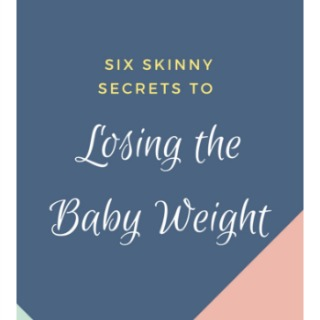 Six Skinny Secrets to Losing the Baby Weight by Katie Pickett {Book Review}
