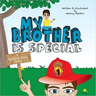My Brother Is Special: A Cerebral Palsy Story by Murray Stenton {Children Book Review}